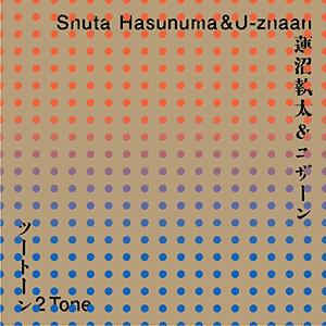 2Tone Shuta Hasunuma_U-zhaan