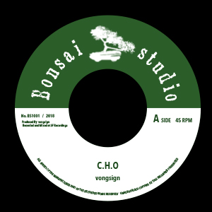 vongsign 7inch EP「C.H.O / Dahil Sayo」