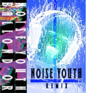 NOISE YOUTH Remix