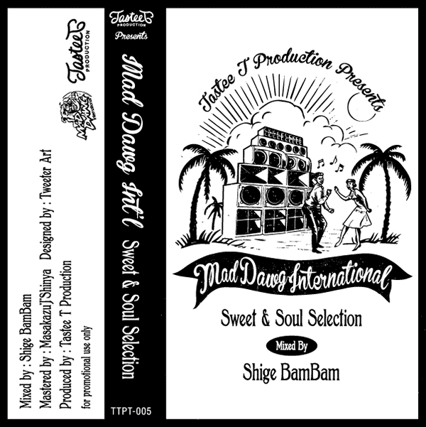 MAD DAWG INT'L -Sweet&Soul Selection-