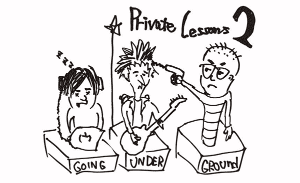 Private Lessons vol.2 | GOING UNDER GROUND
