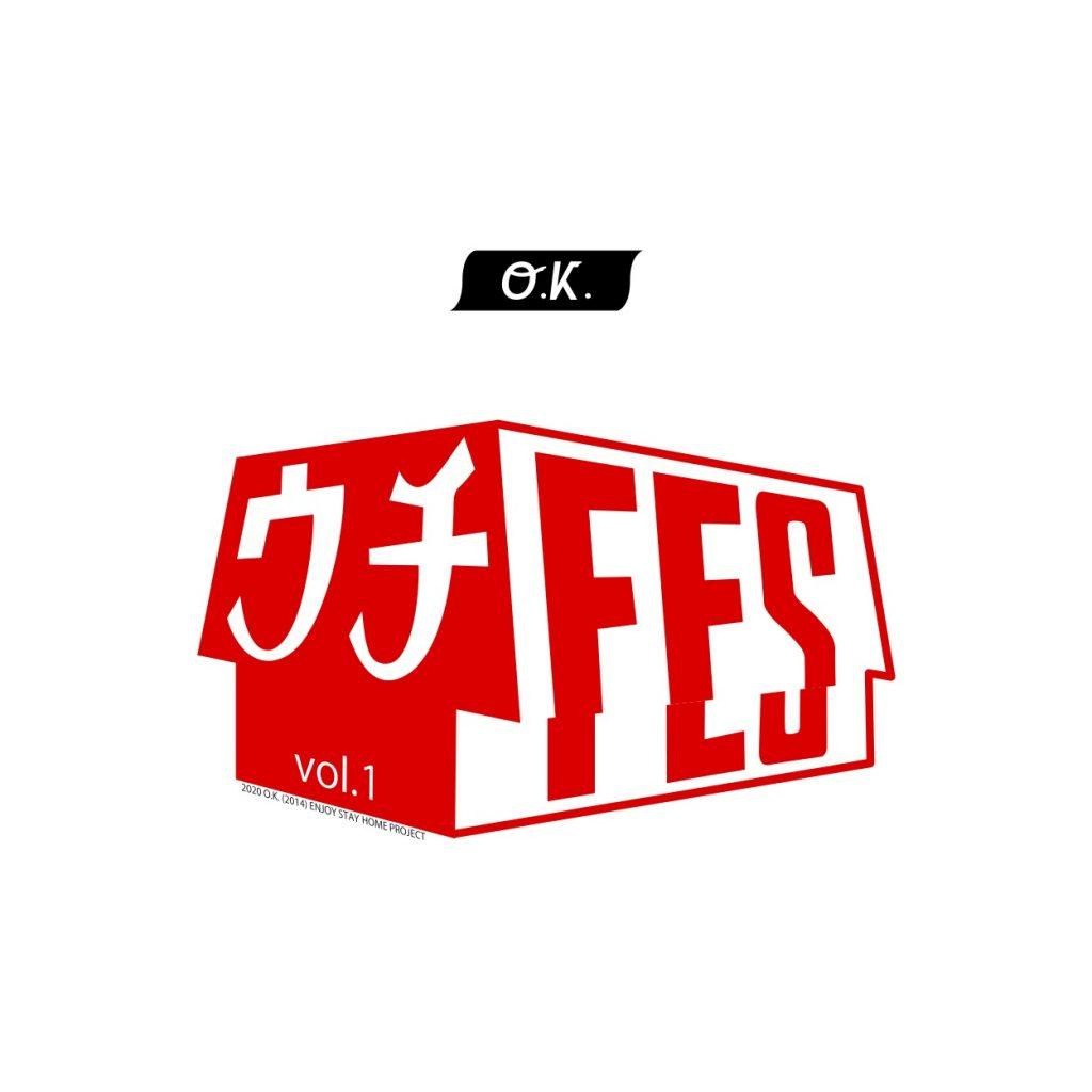 ウチFES vol.1-O.K. feat.go-mixx